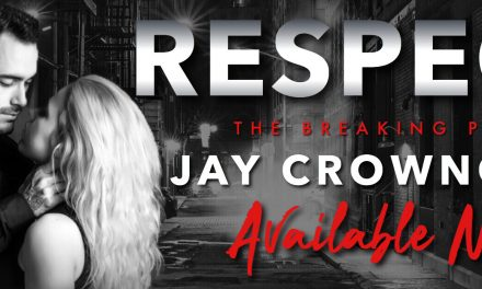 'Respect' by Jay Crownover: An unexpected reunion in this excerpt