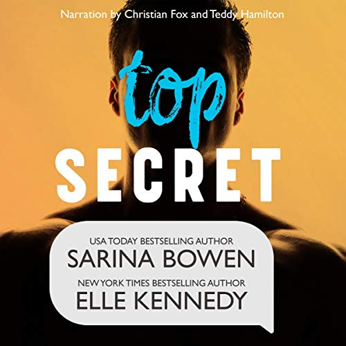 Top Secret by Sarina Bowen & Elle Kennedy audio