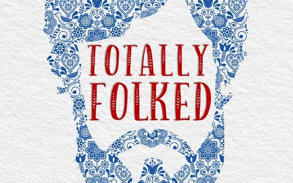 'Totally Folked' book review & Giveaway